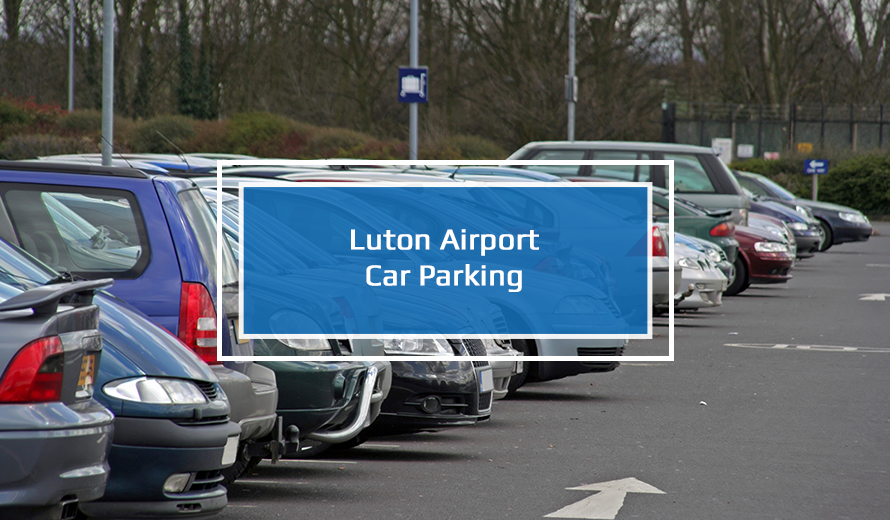 Luton Airport Car Parking